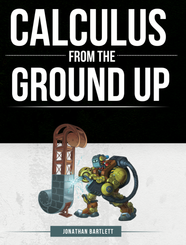 Calculus from the Ground Up