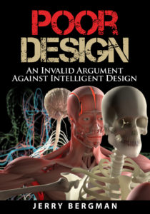 Poor Design: An Invalid Argument Against Intelligent Design